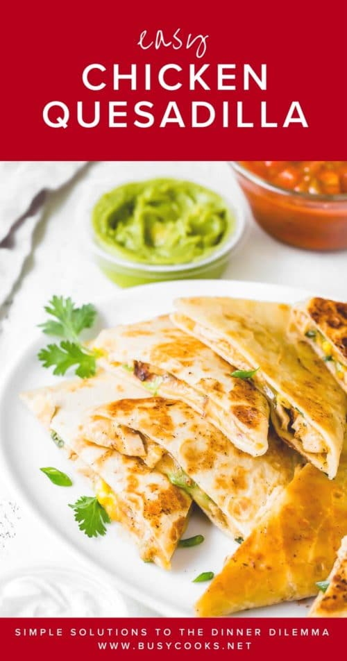 Got leftover chicken? Make these easy cheesy chicken quesadilla with leftover rotisserie chicken. Quick and easy dinner in minutes! #quickdinnerrecipe #busycooks #chickenquesadilla