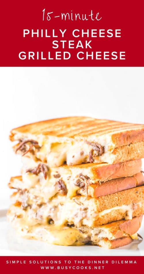 Extra cheesy Philly cheese steak grilled cheese – an easy, yet indulgent dinner in less than 15 minutes!  Learn our easy time-saving tips for perfect steak grilled cheese.  #grilledcheese #phillycheesesteak #easydinner #familydinnerrecipe #busycooks