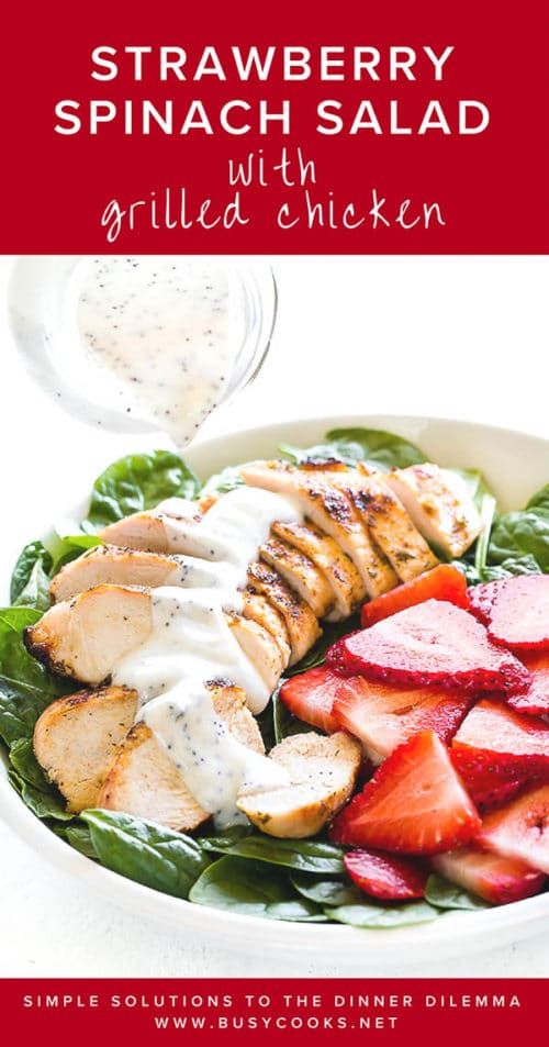 Creamy tangy yogurt-based poppy seed dressing with satisfying crunch of poppy seeds is perfect with this grilled chicken strawberry spinach salad. #chickensalad #strawberryspinachsalad #salad #summersalad #weeknightmeal #easydinner #poppyseeddressing #busycooks